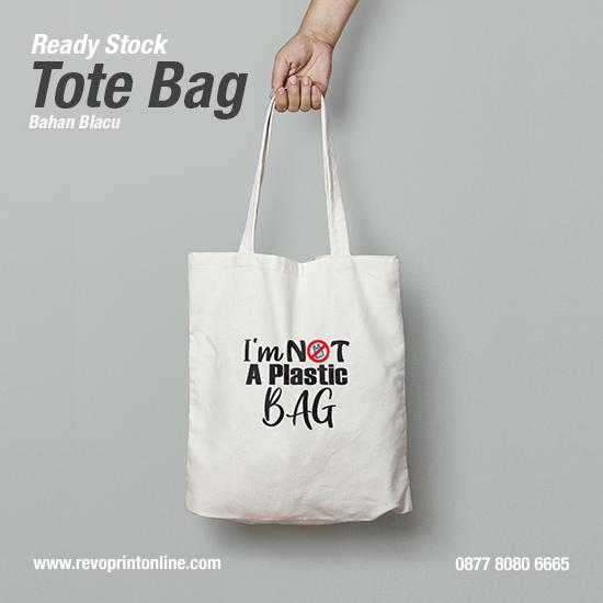 Tote Bag I'm Not A Plastic Bag