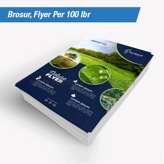 Brosur, Flyer  Per 100 lbr